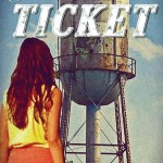 The Ticket by Debra Coleman Jeter