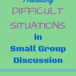 Pinterest graphic Handling difficult situations in small group discussion